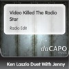 Video Killed the Radio Star feat Jenny Single