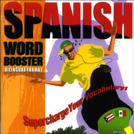 Spanish Word Booster: 500+ Most Needed Words & Phrases - VocabuLearn mp3 listen download