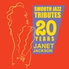 Smooth Jazz Tributes 20 Years of Janet Jackson, Smooth Jazz All Stars