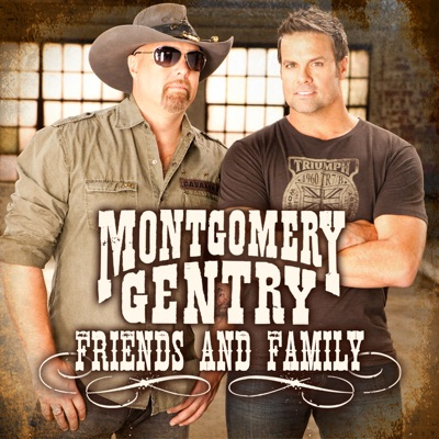 Friends and Family- EP - Montgomery Gentry