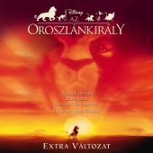Az Oroszlánkirály: Extra Változat (Music from the Motion Picture)