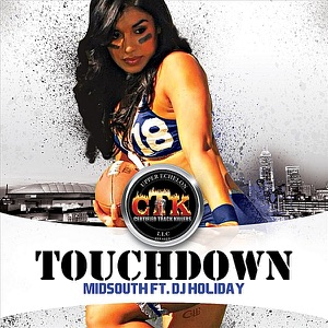Touchdown (feat. DJ Holiday) - Single Mp3 Download