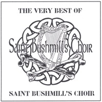 The Very Best of Saint Bushmill's Choir by Saint Bushmill's Choir on Apple Music
