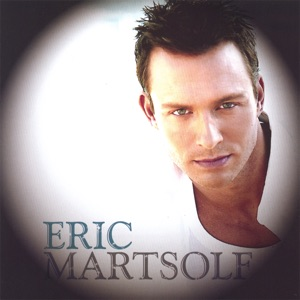 Eric Martsolf - When Love Calls Your Name