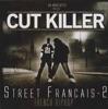 Street français, Vol. 2, DJ Cut Killer