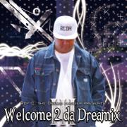 Welcome 2 da Dreamix III - Roy C.