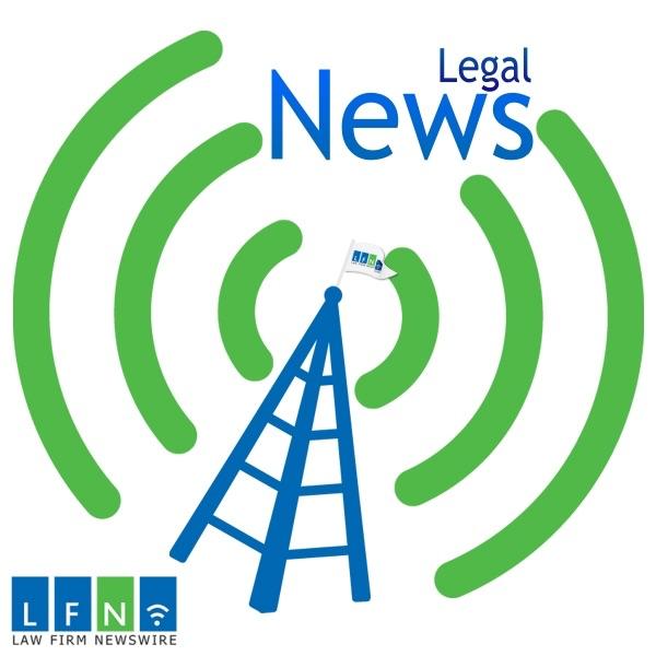 Law Firm Newswire Podcast – Law Firm Newswire