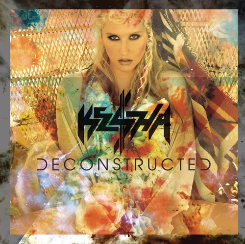 Ke$ha - Deconstructed - EP