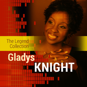 Gladys Knight - The Legend Collection: Gladys Knight