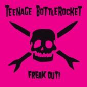 Teenage Bottlerocket - Summertime