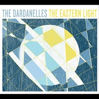 The Eastern Light by The Dardanelles on Apple Music