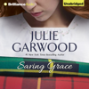 Julie Garwood - Saving Grace (Unabridged)  artwork