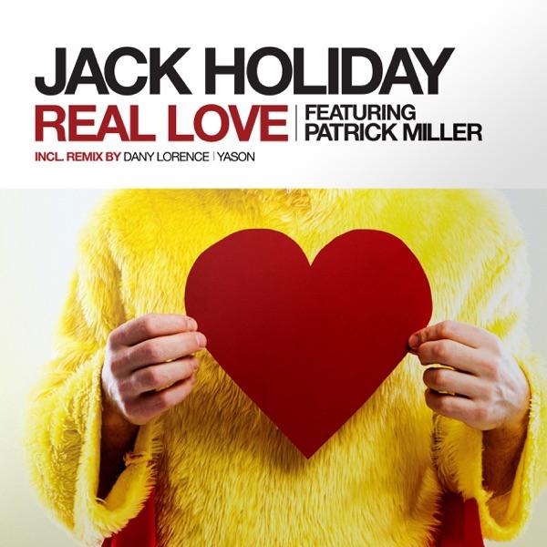 Real Love (feat. Patrick Miller) [Remixes] - EP
