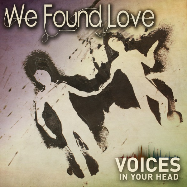We Found Love - Single