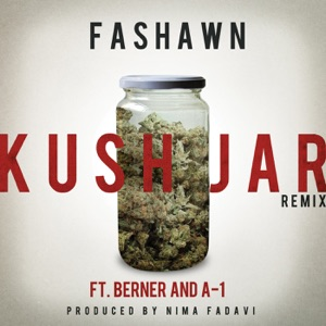 Kush Jar (feat. Berner & A-1) [Remix] - Single Mp3 Download