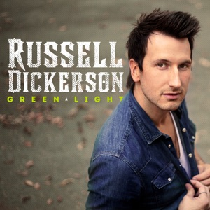 Russell Dickerson - Green Light