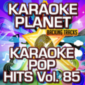 Karaoke Pop Hits, Vol. 85 (Karaoke Version)