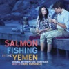 Salmon Fishing in the Yemen (Original Motion Picture Soundtrack), Dario Marianelli
