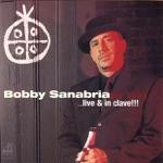 Bobby Sanabria Big Band - Nuyorican Son