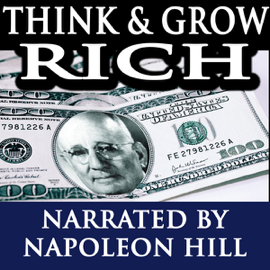 Think & Grow Rich - Lectures by Napoleon Hill audiobook