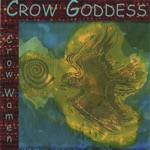 Crow Women - In the Fire