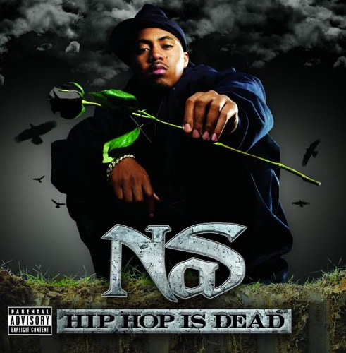 Nas featuring Will.I.Am - Hip Hop Is Dead (feat. will.i.am)