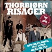 Thorbjørn Risager - Ain't Ever Gonna Leave No More