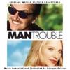 Man Trouble (Original Motion Picture Soundtrack), Georges Delerue