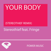 Your Body (Stereothief Remix Radio Edit)