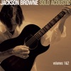 Jackson Browne - Solo Acoustic, Vol. 1 & 2 (Live) ジャケット写真