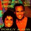 Porgy & Bess, Harry Belafonte & Lena Horne