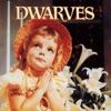 Thank Heaven for Little Girls / Sugarfix, Dwarves