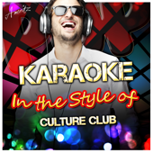 Karma Chameleon (In the Style of Culture Club) [Karaoke Version]
