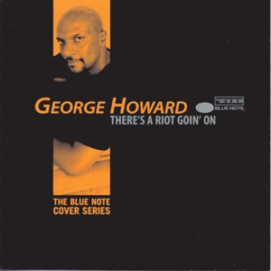 George Howard - Thank You for Talkin' to Me Africa