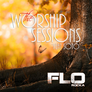 Florocka - The Worship Sessions