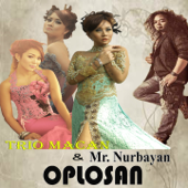 Download Oplosan (feat. Mr Nurbayan) - Trio Macan Mp3 and Videos