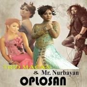 Oplosan (feat. Mr Nurbayan) - Trio Macan - Trio Macan