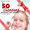 Les 50 chansons préférées des enfants en version originale