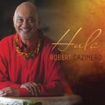 Robert Cazimero - Keawaiki