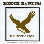Ronnie Hawkins - Who Do You Love