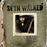 Seth Walker - Kick It Around