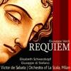 Verdi: Requiem, Elisabeth Schwarzkopf, Giuseppe di Stefano, Orchestra del Teatro alla Scala di Milano & Victor de Sabata