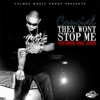 They Wont Stop Me feat Mike Jones Single