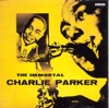 The Immortal Charlie Parker