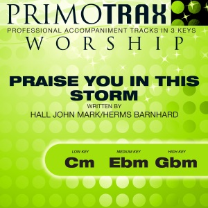 Primotrax Worship - Praise You in This Storm (Medium Key: Ebm - Performance Backing Track)