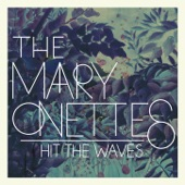 The Mary Onettes - Can't Stop the Aching