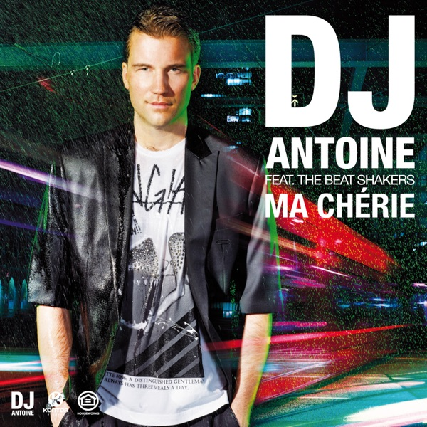 DJ Antoine mit Ma chérie (Remady (feat. The Beat Shakers)