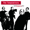 Legacy, The Temptations