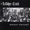 Leftöver Crack - The Good, The Bad and the Leftover Crack