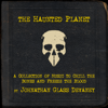 Johnathan Glass Devaney - The Haunted Planet обложка